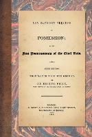 Von Savigny's Treatise on Possession:...