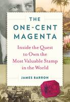 The One-Cent Magenta: Inside the ...