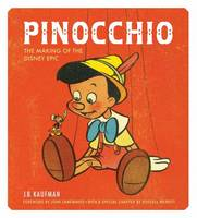 Pinocchio: The Making of the Disney...