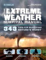 Extreme Weather Survival Manual: 343...