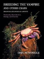 Breeding the Vampire and Other Crabs:...