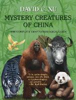Mystery Creatures of China: The...