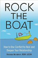 Rock the Boat: How to Use Conflict to...