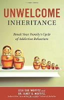 Unwelcome Inheritance: Break Your...