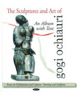 The Sculptures and Art of Gogi...