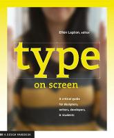 Type on Screen: A Critical Guide for...