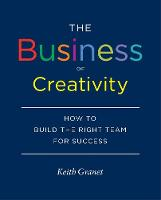The Business of Creativity: How to...