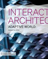 Interactive Architecture: Adaptive World