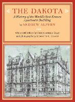 The Dakota: A History of the World's...