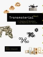 A Transmaterial Next: A Catalog of...