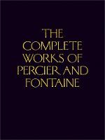 The Complete Works of Percier and...