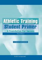 Athletic Training Student Primer: A...