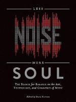 Less Noise, More Soul: The Search for...