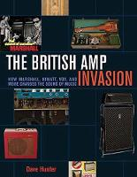The British Amp Invasion: How...