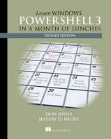 Learn Windows PowerShell 3 in a Month...