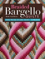 Braided Bargello Quilts: Simple...
