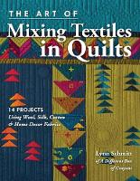 The Art of Mixing Textiles in Quilts:...