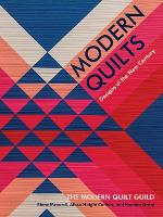 Modern Quilts: Designs of the New...