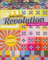 Nine-Patch Revolution: 20 Modern ...