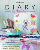 Diary in Stitches: 65 Charming Motifs...
