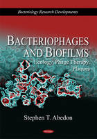 Bacteriophages & Biofilms: Ecology,...