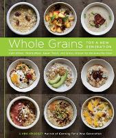 Whole Grains for a New Generation:...