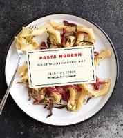 Pasta Modern: New & Inspired Recipes...