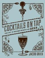 Cocktails on Tap: The Art of Mixing...