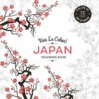 Vive le Color! Japan (Coloring Book):...