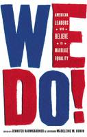 We Do!: American Leaders Who Believe...