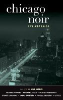 Chicago Noir: The Classics