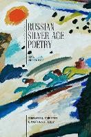 Silver Age Poetry: Texts and Contexts