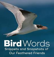 Bird Words: Snippets and Snapshots of...