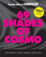 69 Shades of Cosmo: The Kinky Sex...