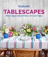 House Beautiful Tablescapes: Fresh...