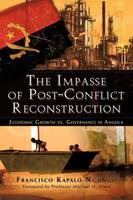 The Impasse of Post-Conflict...