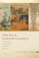 The Four Chinese Classics: Tao Te...