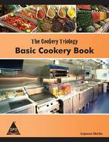 The Cookery Triology: Basic Cookery Book