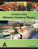 The Cookery Triology: Advance Cookery...