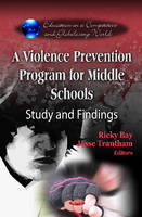 A Violence Prevention Program for Middle Schools: Study and Findings