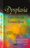 Dysplasia: Causes, Types & Treatment...