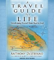 Travel Guide to Life: Transforming...