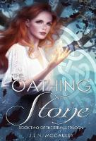 The Oathing Stone: The Rituals Trilogy