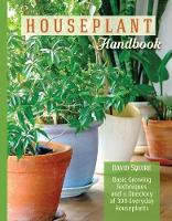 The Houseplant Handbook: Basic ...