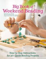 Big Book of Weekend Beading:...