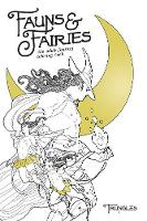 Fauns and Fairies: The Adult Fantasy...
