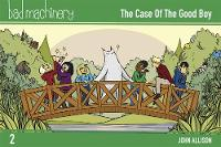 Bad Machinery Volume 2: The Case of...