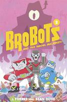 BroBots Volume 2: And The Mecha Malarkey