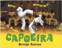Capoeira: Game! Dance! Martial Art!