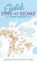 The Essential Stay at Home Mom ...